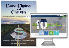 Career Choices & Changes and My10yearPlan.com